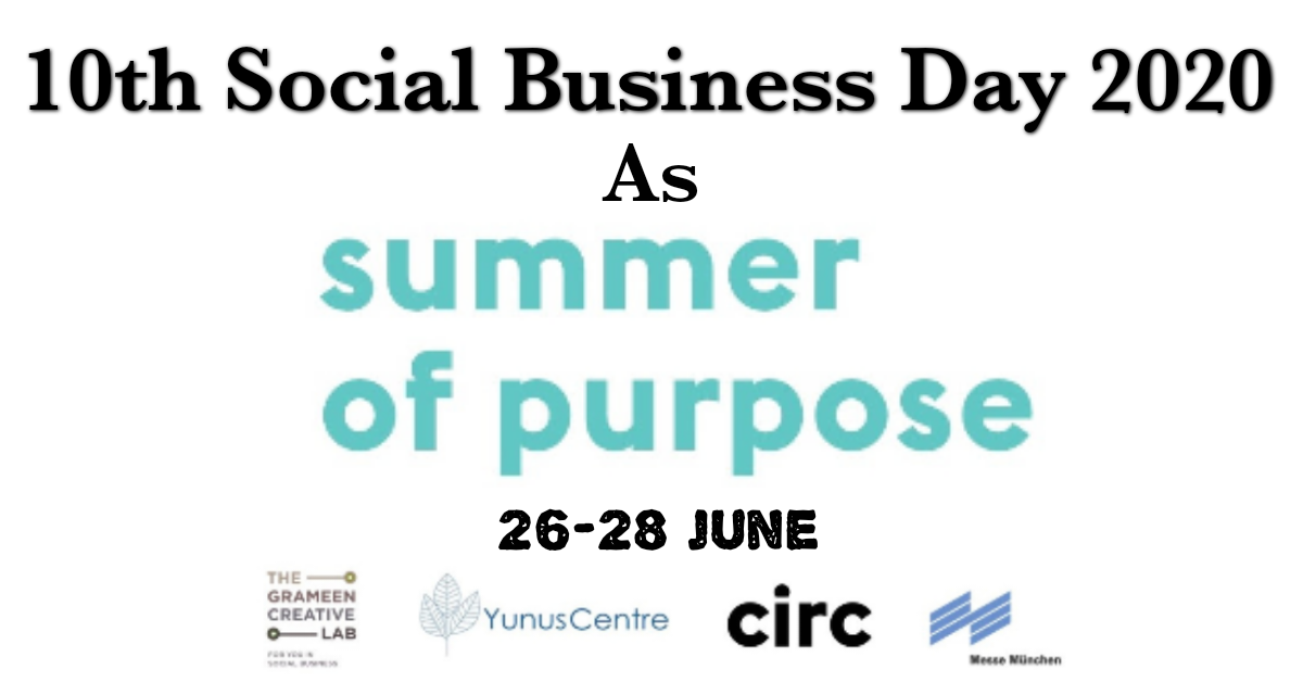 Announcement of 10th Social Business Day 2020 as Summer of Purpose on 26-28 June